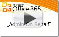 2011-12-01-office-365-admin-on-behalf-himmlische-it