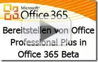 bereitstellen_von_office_365_pro_plus_in_office365_beta