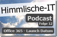 2011-06-06-podcast-office365-launch-datum-kl