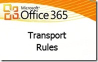 microsoft-office365-transportrules