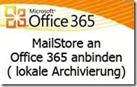08-10-11-mailstore-anbindung-an-office-365_thumb