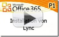 2011-09-13-office-365-p1-installation-von-lync-play